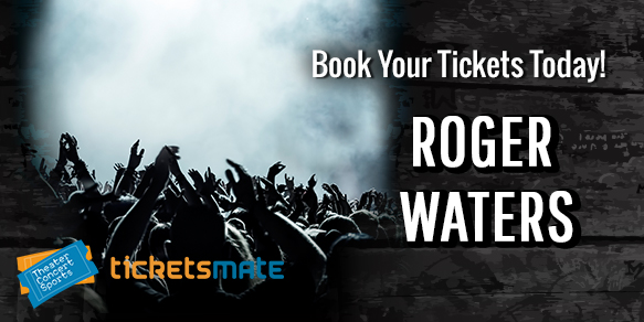 Roger Waters Concert Tickets