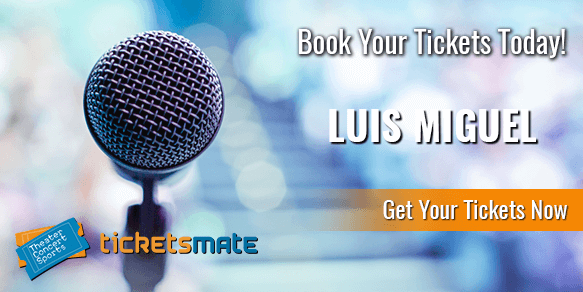 Luis Miguel Tickets
