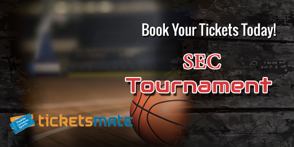 Sec Mens Basketball Tournament Tickets