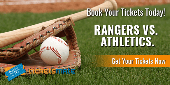 Texas Rangers Vs Oakland Athletics Tickets