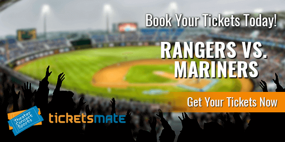 Texas Rangers Vs Seattle Mariners Tickets