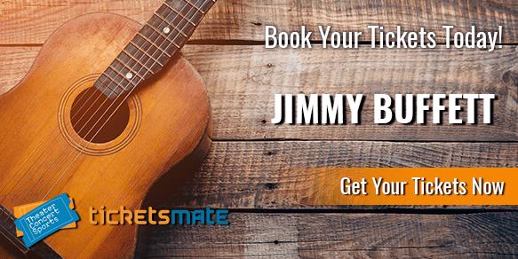 Jimmy Buffett Tickets | Jimmy Buffett Concert Tickets | Jimmy Buffet Tour  Tickets