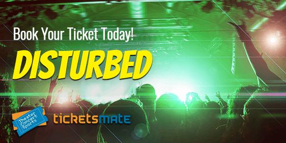 Disturbed Tickets