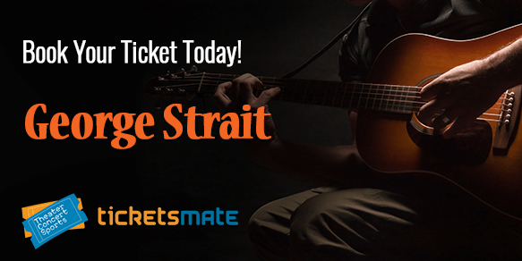 George Strait 2020 Tour Tickets